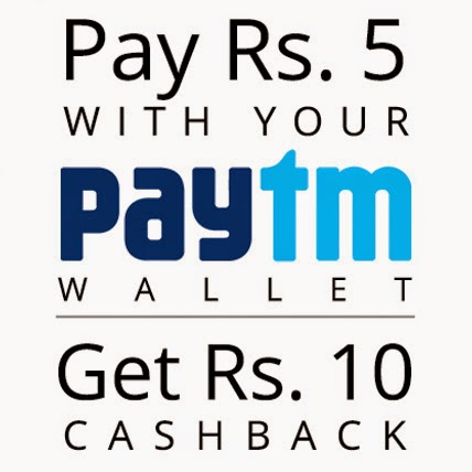 PAY RS. 5 AND GET RS. 10 IN PAYTM WALLET