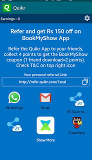 (*COOL*) GET UNLIMITED 150 RS. BOOKMYSHOW VOUCHERS IN QUIKR REFER&EARN