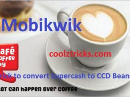 Exclusive Trick To Convert MOBIKWIK SUPERCASH Into CCD Beans
