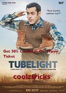 Tubelight Movie Ticket Offer- Get 50% Cashback On Paytm