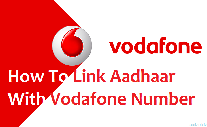 How To Link Aadhaar Card With Vodafone Number-Full Guide