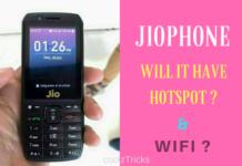 Will JioPhone Has Wifi Hotspot & Wifi ? -Know Here