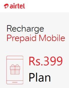 Airtel 399 Plan 84 Days- Daily 1GB 4G + Unlimited Calling(Jio Effect)