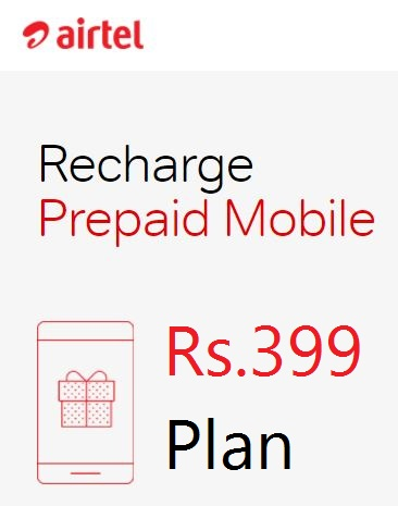 Airtel 399 Plan- Daily 1 GB 4G + Unlimited Calling+ 84 Days