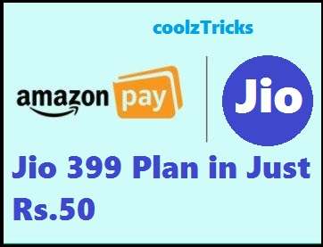 Big) Amazon Jio Loot-Jio Rs 399 Recharge in Just Rs 50