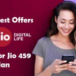 Jio 459 Plan-Best Recharge & Cashback offers For Jio 459 Plan