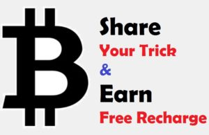 Share Your Trick Here & Earn Free Recharge