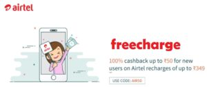 Get Free Rs 50 Recharge In Airtel From Freecharge(100% CB Offer)