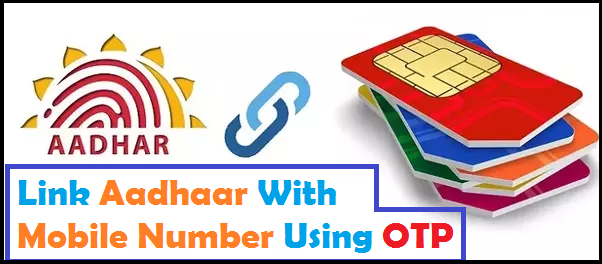 SMS)How To Link Aadhaar Card With Mobile Number With OTP Online