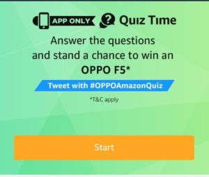 All Answers| Amazon Quiz Time-Answers & Win OPPO F5 Smartphone