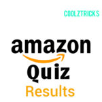Amazon Quiz Results - All Amazon Quiz Winners List