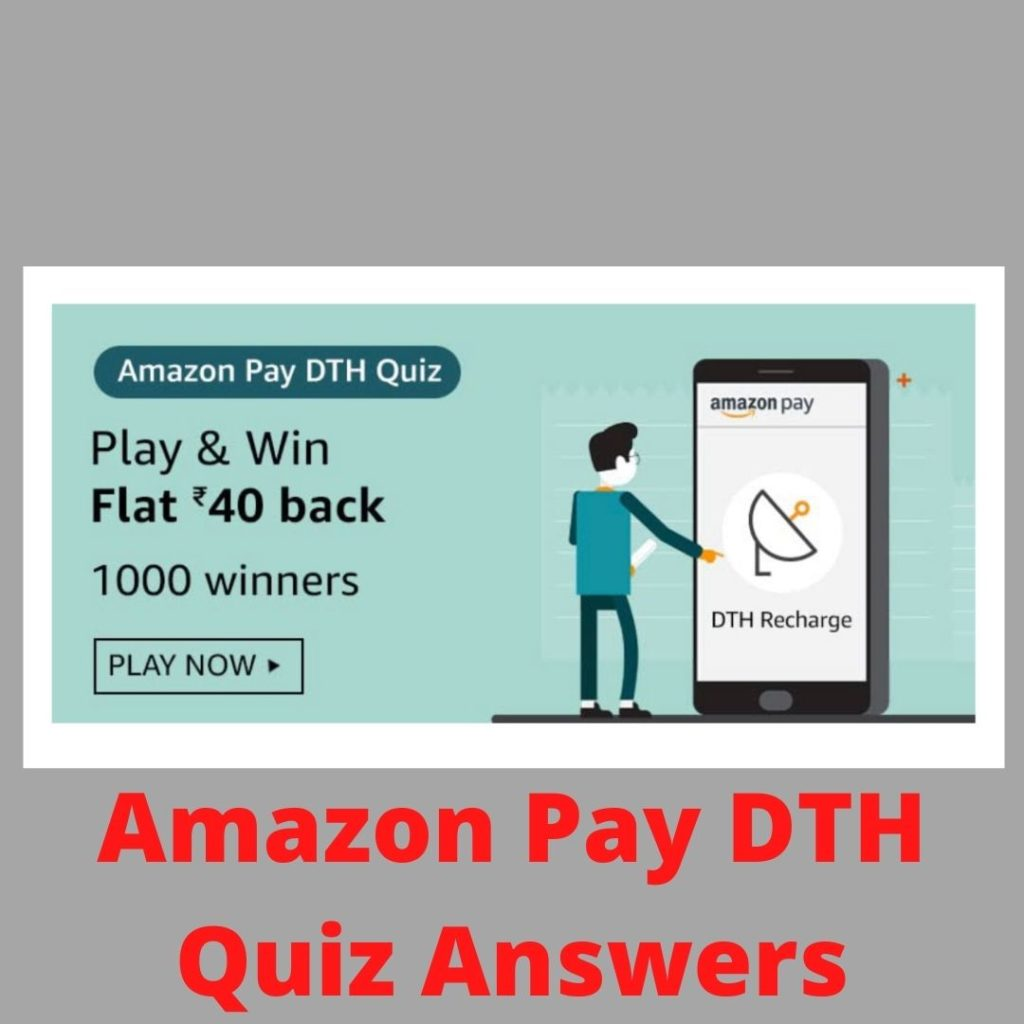 Amazon Pay DTH Quiz Answers