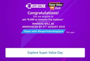 (All Answers)Amazon Super Value day Quiz–Answer & Win Rs.9,999