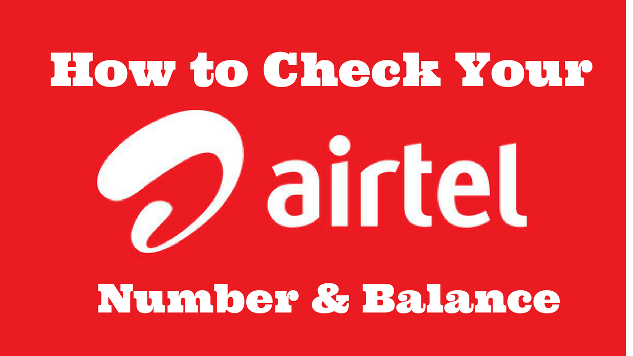 2019) How To Know My Airtel Number & Airtel Balance Check Number