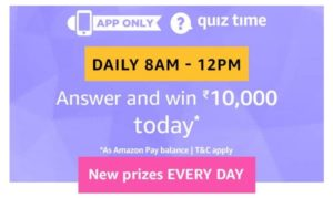 (10th September)Amazon Quiz Time - Answer & Win Rs.10000
