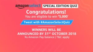 (All Answers) Amazon Special Edition Quiz-Win Free Rs.5000