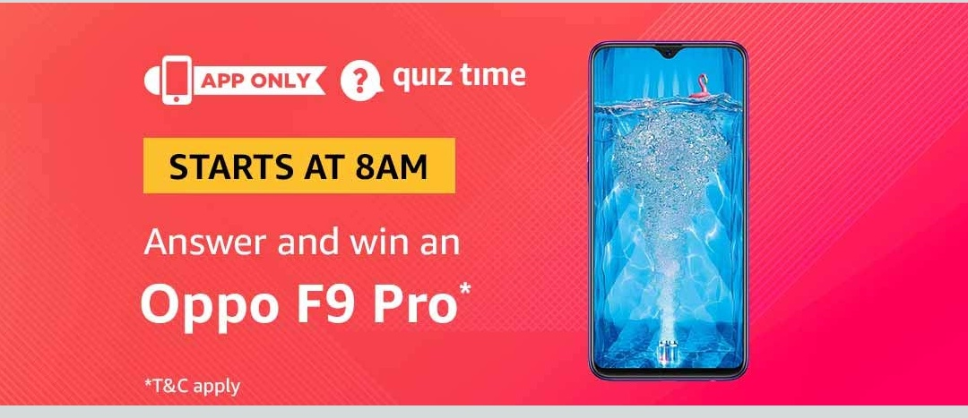 All Answers) Amazon Oppo F9 Pro Quiz - Answer and Win Oppo F9 Pro