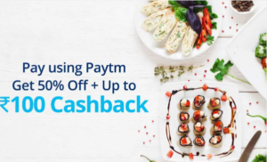 Zomato Food Loot - 50% Instant Off + Rs.100 Cashback With PayTM