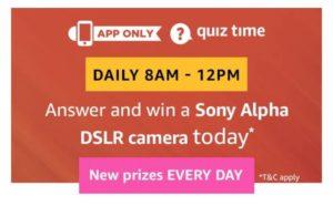 Amazon 15th January Quiz - Answer & Win Sony Alpha DSLR Camera