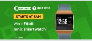 aed6c22f3fe339 Amazon Fitbit Ionic Smartwatch Quiz Answers. Tricks4you January 23, 2019  Free 3G 4G Tricks TRICKS Free Recharge Tricks-CoolzTricks Unlimited Paytm