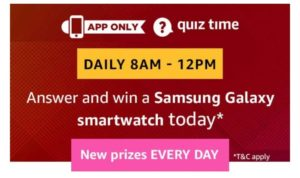 Amazon 30th January Quiz Answer- Win Free Samsung Galaxy Smartwatch