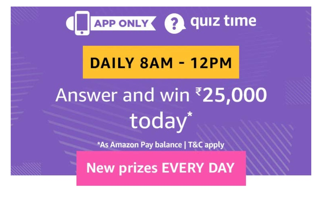 All Answers] Amazon 29 July 2019 Quiz - Win Free Rs 25000