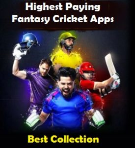 (Best 10) Highest Paying Fantasy Cricket Apps For This IPL 2019