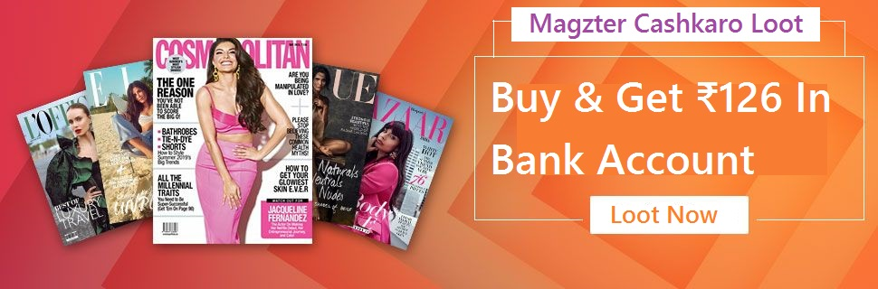(धमाका) Magzter Cashkaro Loot- Get ₹126 In Bank Account For Free