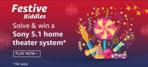 Amazon Festive Riddles - Answer and Win Sony Home Theatre