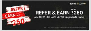 Airtel BHIM UPI Refer Earn