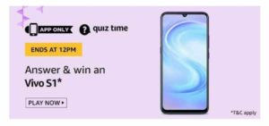 Amazon Vivo S1 Quiz Answers