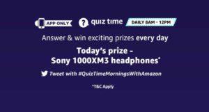[Answers] Amazon 29th October Quiz - Win Sony 1000XM3 Headphones