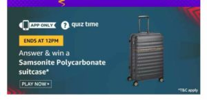 [Answers] Amazon 1st November Quiz - Win Samsonite Suitcase