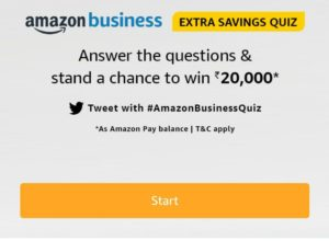 [All Answers] Amazon Business Extra Saving Quiz Answers – Win ₹20000