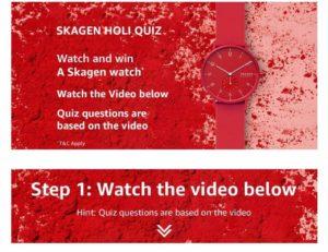 [Answers] Amazon Skagen Holi Quiz - Win Skagen Watch