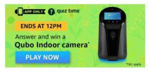 Amazon Quiz Answers - Win Qubo Camera