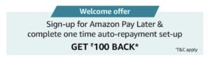 Amazon Pay Later Cashback Offer