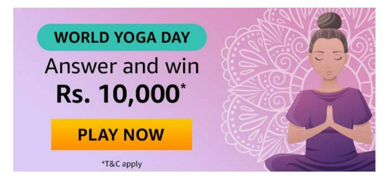 Solved Amazon World Yoga Day Quiz Answers Win 10000 Pay
