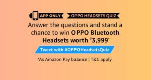 Amazon Oppo Headsets Quiz Win Oppo Bluetooth Headsets Onlinedealtrick