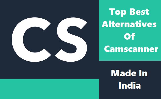Alternative Apps Like Camscanner In India