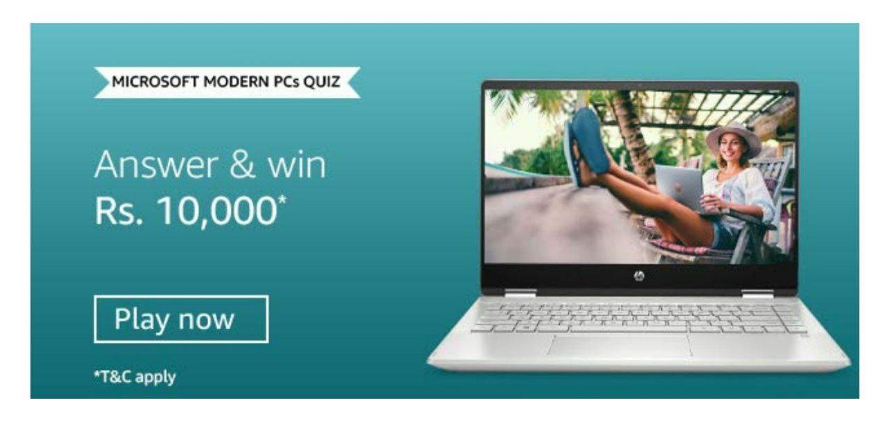 Solved Amazon Microsoft Modern Pc S Quiz Answer Win 10000