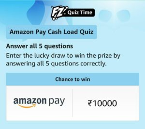 Amazon Pay Cash load Quiz Answers