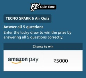 Amazon Tecno Quiz Answers