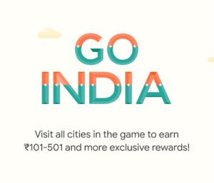 Google Pay Go India Visit All Cities India Offer