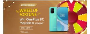 Amazon Wheel Of Fortune Spin & Win – Prizes Worth ₹50000 | OnePlus 8T & More