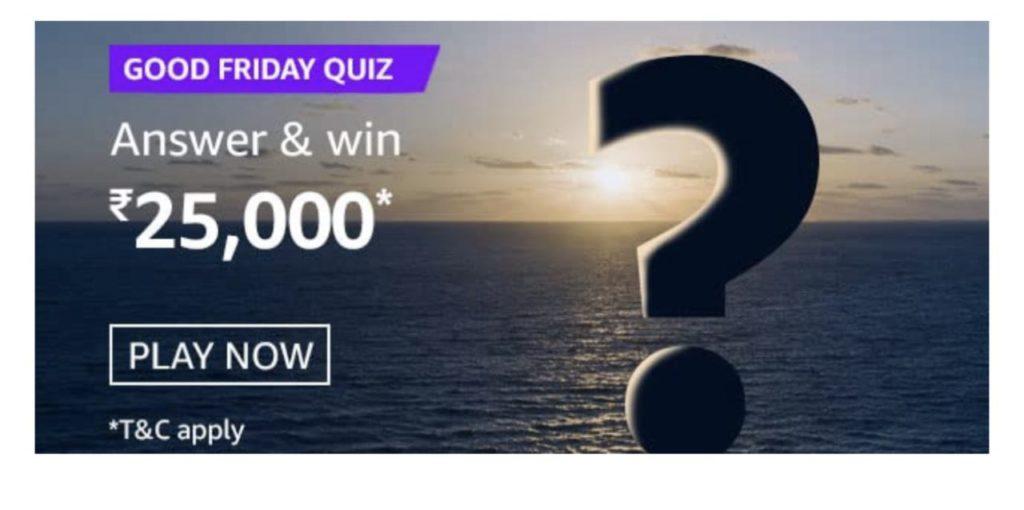 Amazon Good Friday Quiz Answers