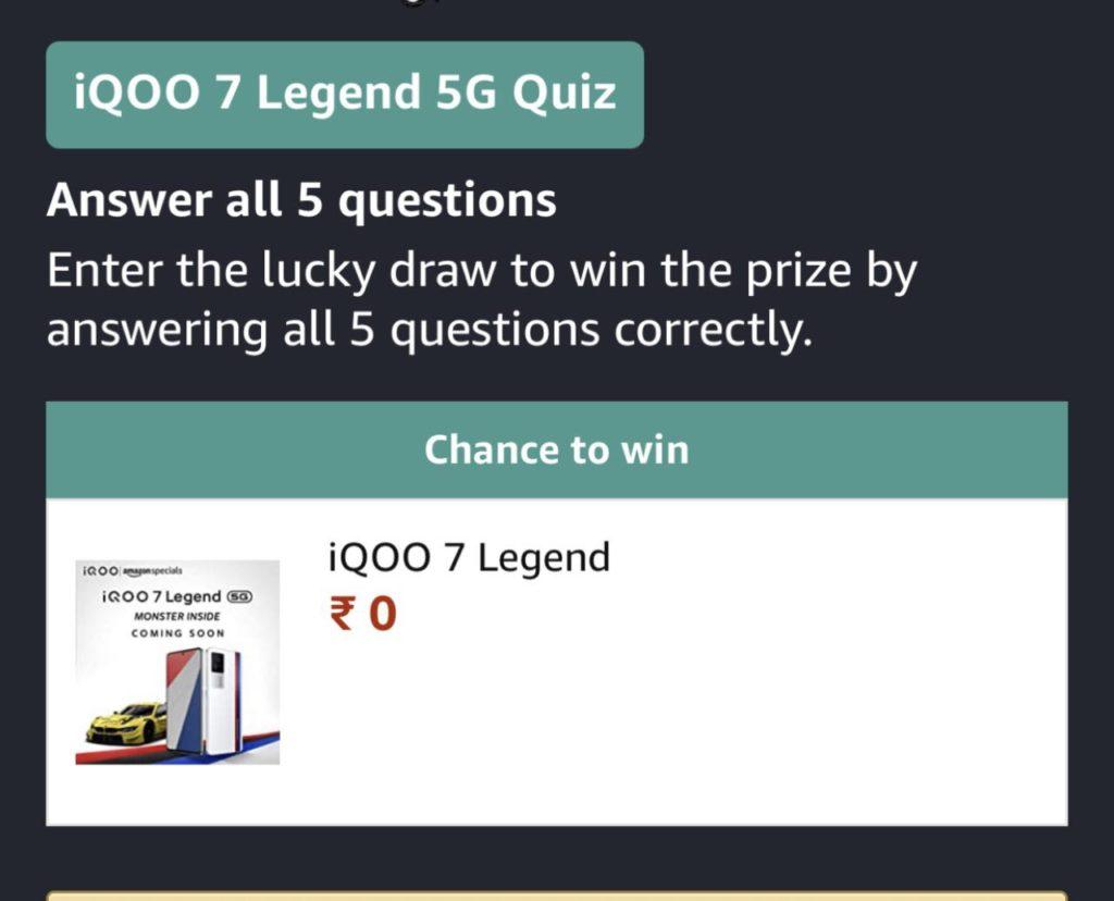 Amazon IQOO Legend 5G Quiz Answers