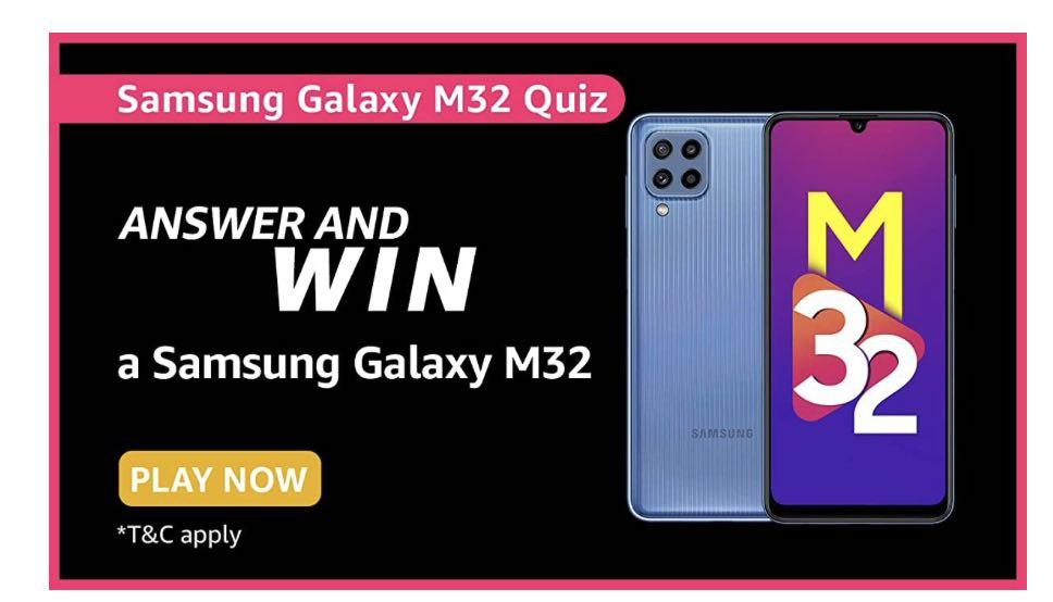 Amazon Samsung Galaxy M32 Quiz Answers