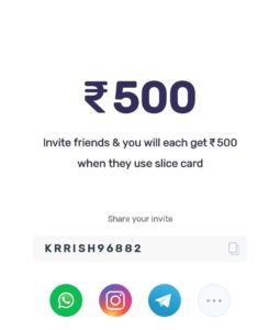 Slice Referral Code Free Credit Card