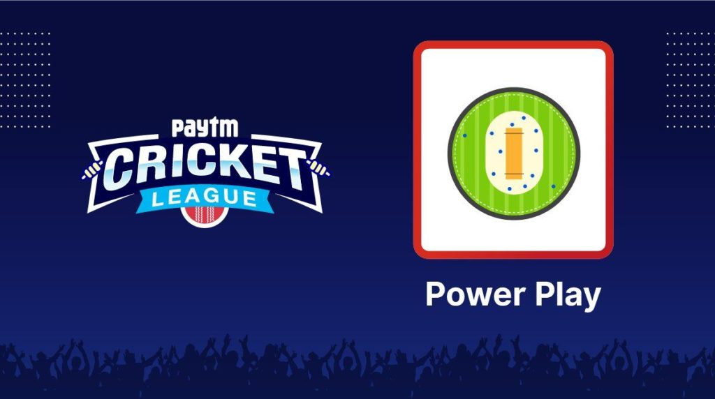 How To Get 'Power Play' Card Free In PayTM Cricket League Game